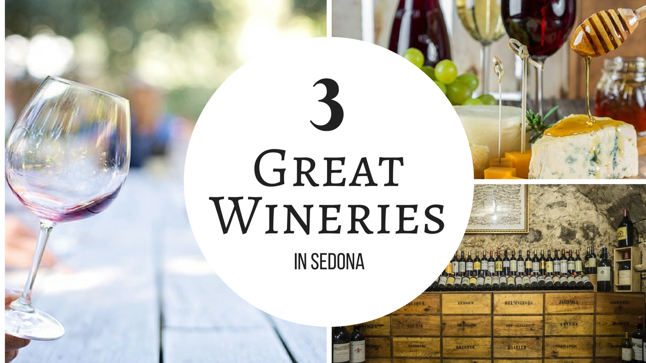 The Top Three Wineries You Won't Want to Miss in Sedona