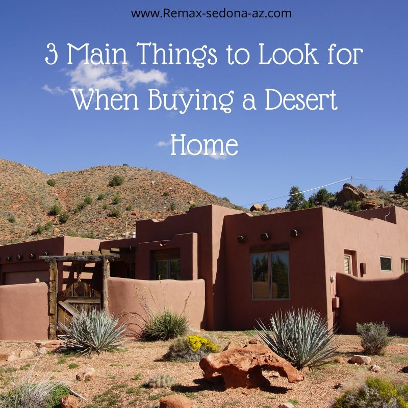 3 Main Things to Look for When Buying a Desert Home
